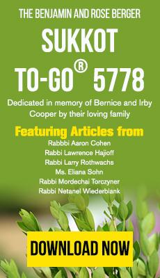 Download the Benjamin and Rose Berger Sukkot To-Go 5774